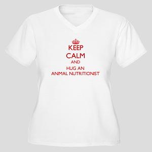 Keep Calm and Hug an Animal Nutritionist Plus Size