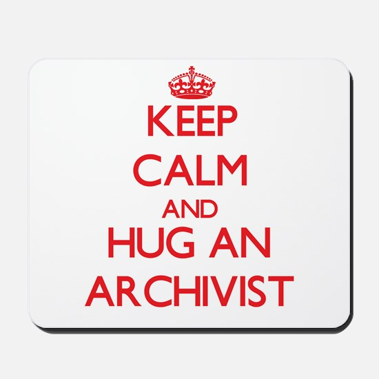 Keep Calm and Hug an Archivist Mousepad