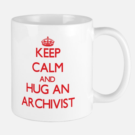 Keep Calm and Hug an Archivist Mugs
