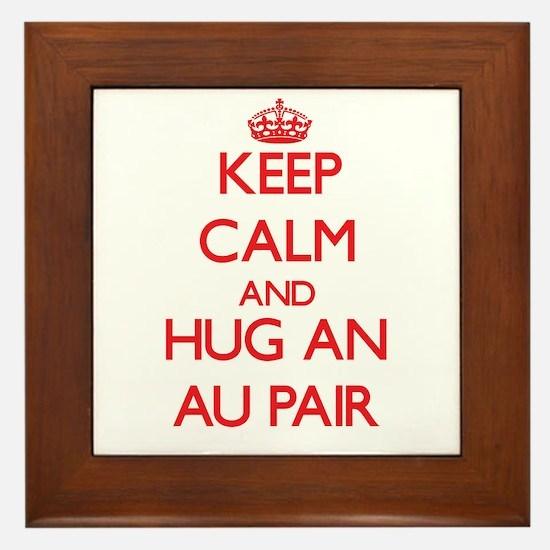Keep Calm and Hug an Au Pair Framed Tile