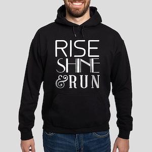 Rise shine and run Sweatshirt