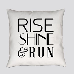 Rise shine and run Everyday Pillow