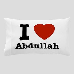I love Abdullah Pillow Case