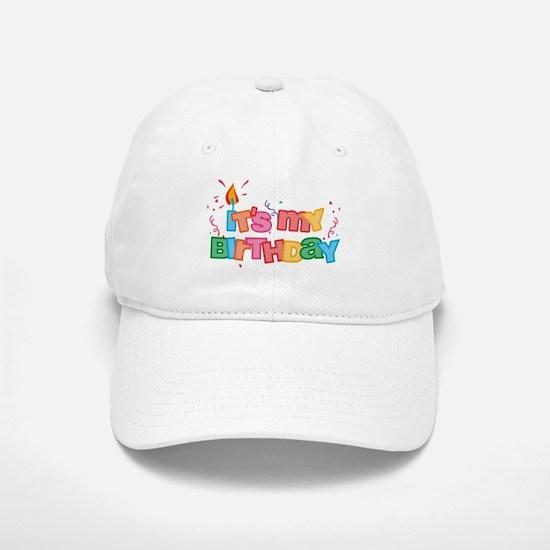 It's My Birthday Letters Baseball Baseball Cap