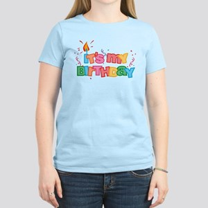 Its My Birthday Letters Womens Light T Shirt