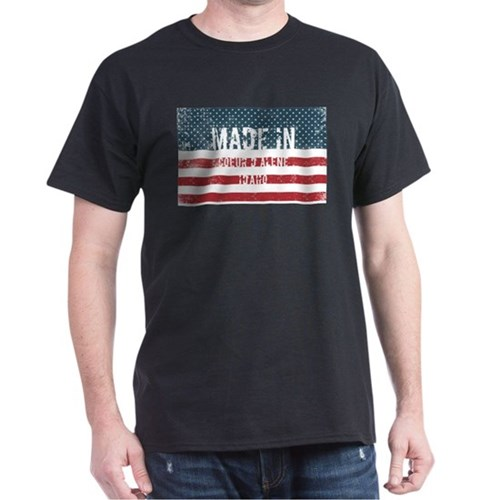 Made in Coeur D Alene, Idaho T-Shirt
