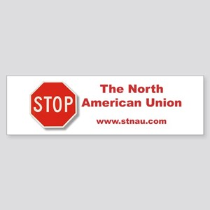Stop The North American Union Bumper Sticker