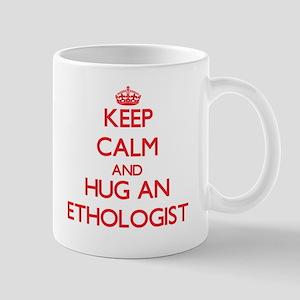 Keep Calm and Hug an Ethologist Mugs