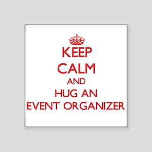 Keep Calm and Hug an Event Organizer Sticker