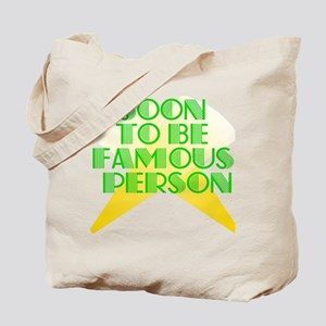 soon-to-be-famous Tote Bag