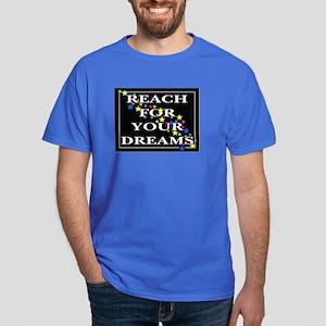 Reach for your Dreams Dark T-Shirt