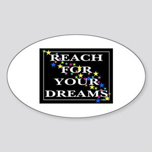 Reach for your Dreams Oval Sticker