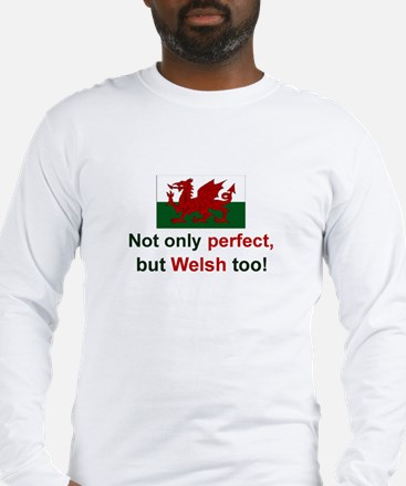 Perfect Welsh Long Sleeve T-Shirt