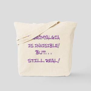FIBRO INVISIBLE BUT STILL REAL Tote Bag