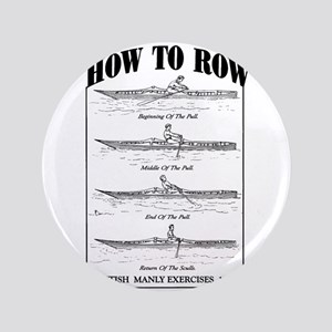 "Vintage - How to Row 3.5"" Button"