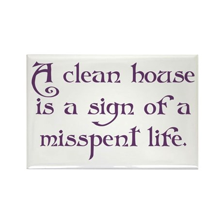 A Clean House Rectangle Magnet