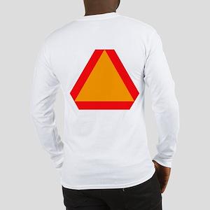 Slow Moving Vehicle Long Sleeve T-Shirt