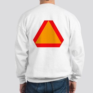 Slow Moving Vehicle Sweatshirt