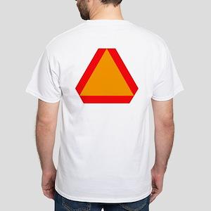 Slow Moving Vehicle White T-Shirt