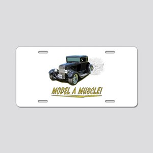 Model A Muscle! Aluminum License Plate