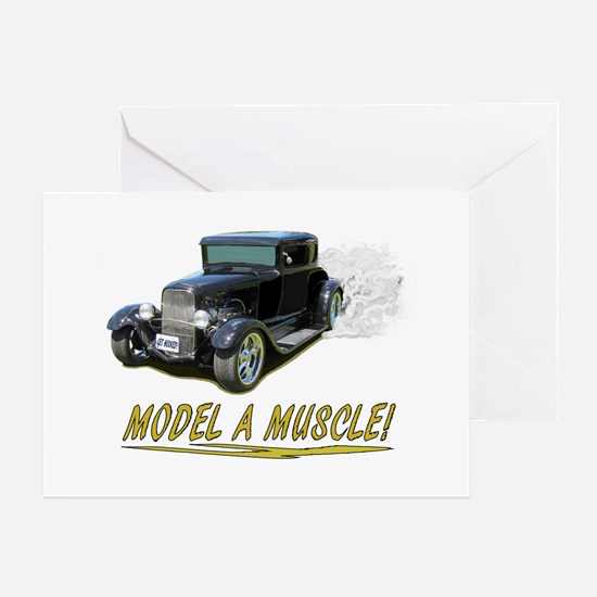 Model A Muscle! Greeting Cards