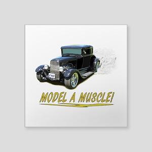 Model A Muscle! Sticker
