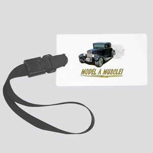 Model A Muscle! Large Luggage Tag