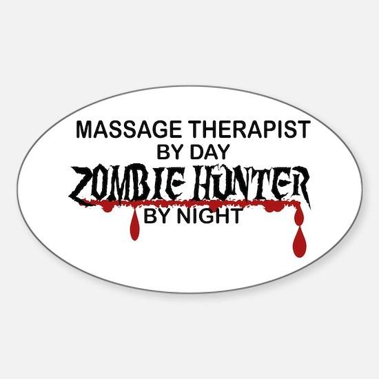 Zombie Hunter - Massage Therapist Sticker (Oval)