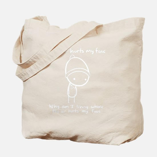 The Air Hurts My Face Tote Bag