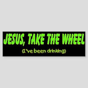 Jesus take the wheel (I've been drinking)
