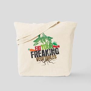 Eat Your Freaking Vegetables Tote Bag