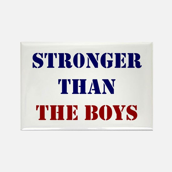 Stronger Than The Boys Rectangle Magnet