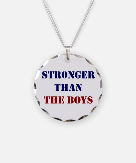 Stronger Than The Boys Necklace