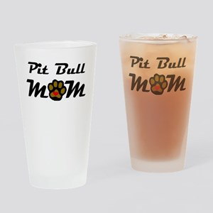 Pit Bull Mom Drinking Glass