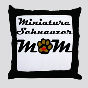 Miniature Schnauzer Mom Throw Pillow