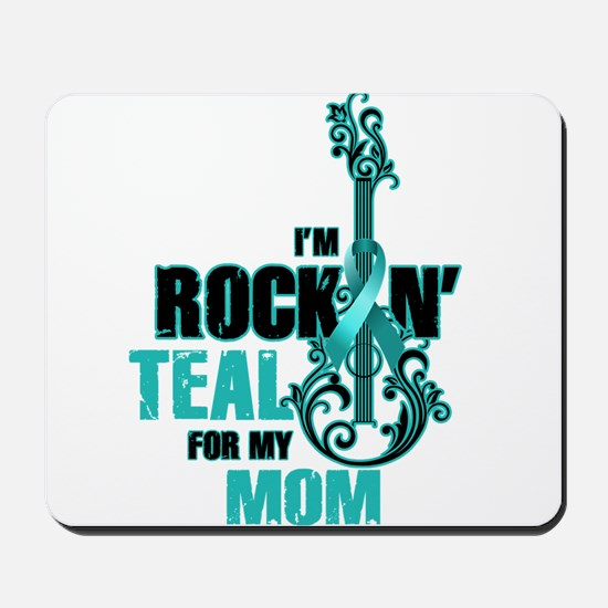 RockinTealFor Mom Mousepad