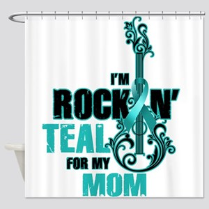 RockinTealFor Mom Shower Curtain