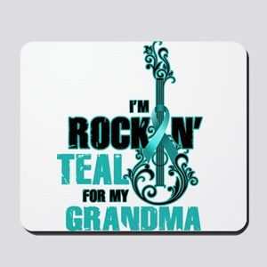RockinTealFor Grandma Mousepad
