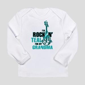 RockinTealFor Grandma Long Sleeve T-Shirt