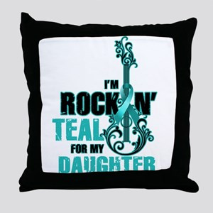 RockinTealFor Daughter Throw Pillow
