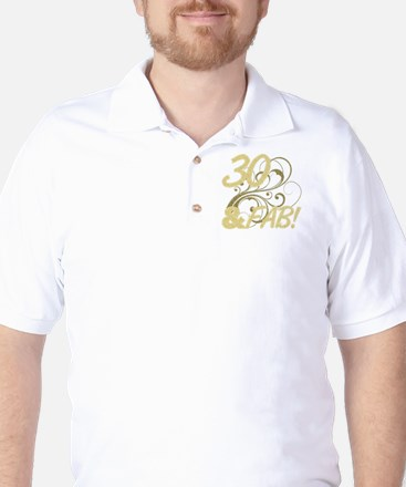30 And Fabulous (Glitter) Golf Shirt