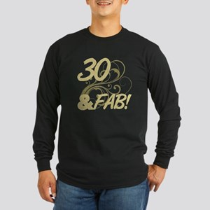 30 And Fabulous (Glitter) Long Sleeve Dark T-Shirt