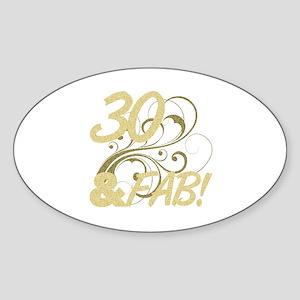 30 And Fabulous (Glitter) Sticker (Oval)