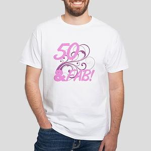50 And Fabulous (Glitter) White T-Shirt