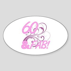 60 And Fabulous (Glitter) Sticker (Oval)