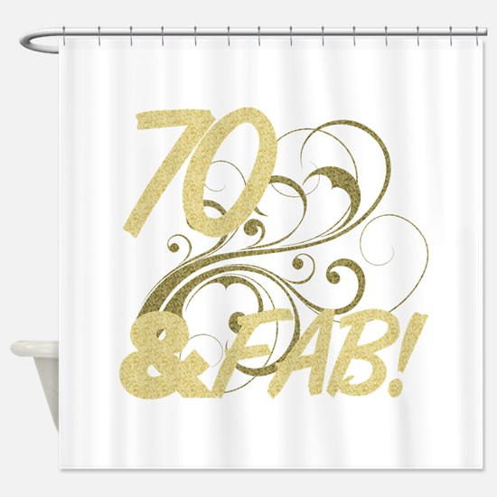 70 And Fabulous (Glitter) Shower Curtain