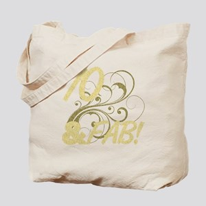 70 And Fabulous (Glitter) Tote Bag