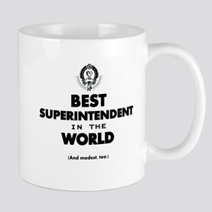 Best Superintendent in the World Mugs