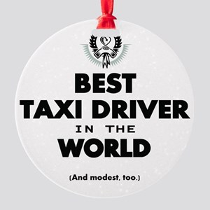 Best Taxi Driver in the World Ornament