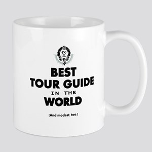 Best Tour Guide in the World Mugs